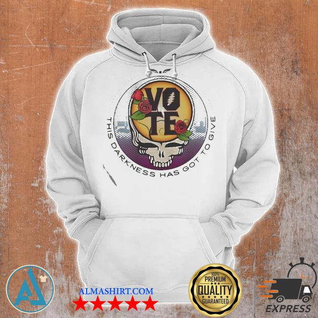 Grateful Dead Vote This Darkness Has Got To Give s Unisex Hoodie