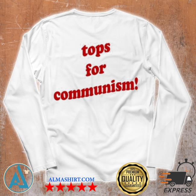 Tops for communism whosken s Unisex longsleeve