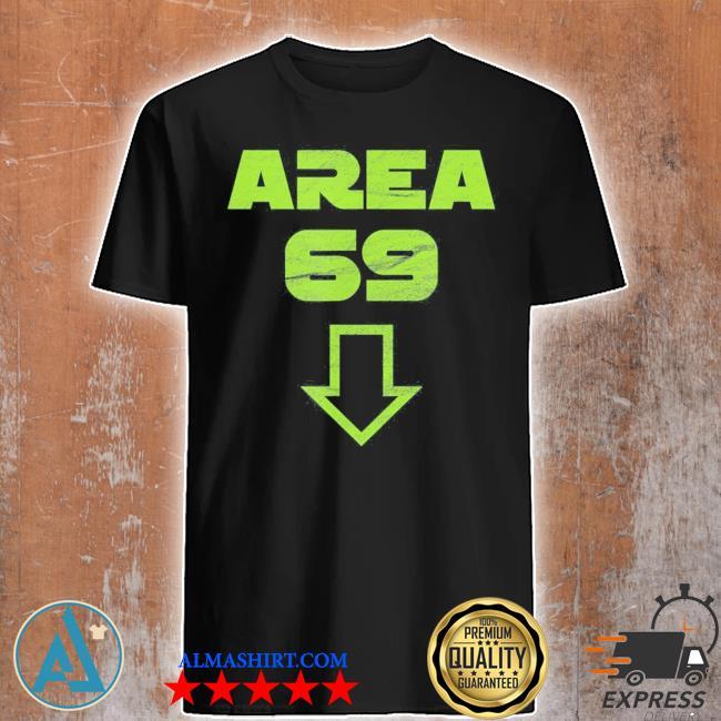 Area 69 funny meme futuristic style shirt