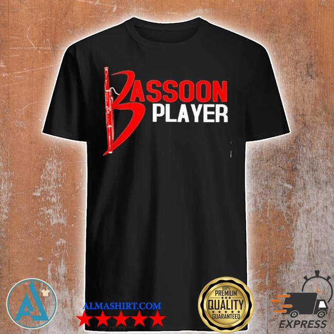 Bassoon player new 2021 shirt