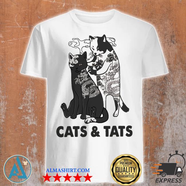 Cats and tats tattoo new 2021 shirt