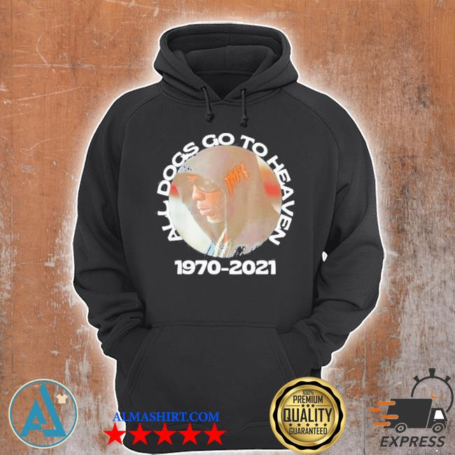 Dmx all dogs go to heaven 1970 2021 rip dmx s Unisex Hoodie
