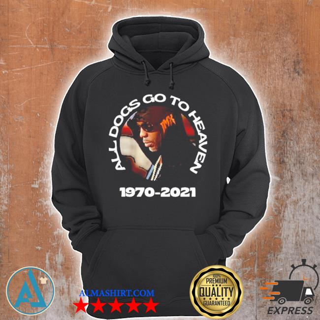 Dmx all dogs go to heaven s Unisex Hoodie