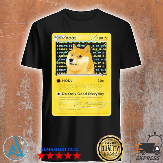 Dogecoin doge hodl card crypto meme new 2021 shirt