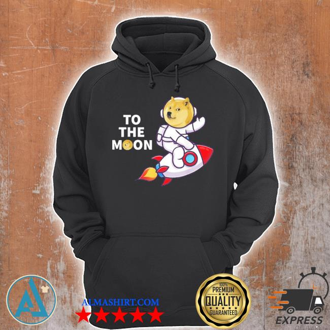 Dogecoin to the moon cool dogecoin cryptocurrency new 2021 s Unisex Hoodie