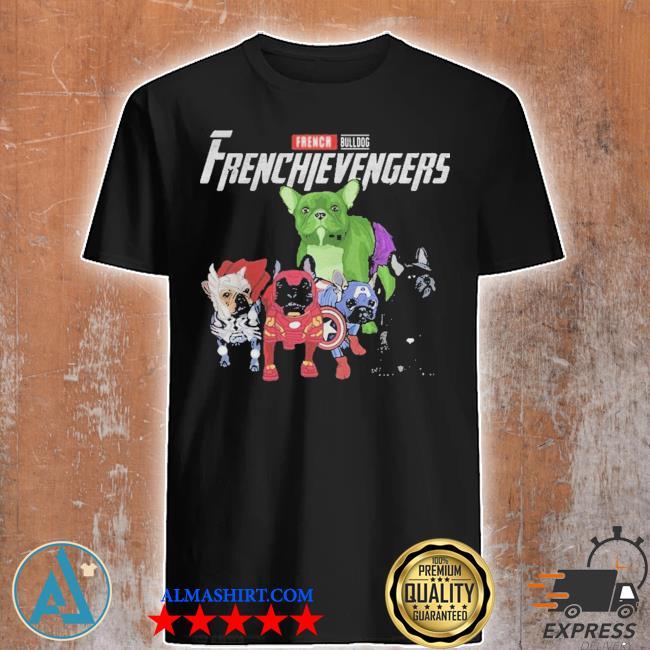 French Bulldog frenchievenger shirt