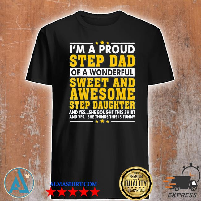 Funny stepdad fathers day gift stepdaughter stepdad new 2021 shirt