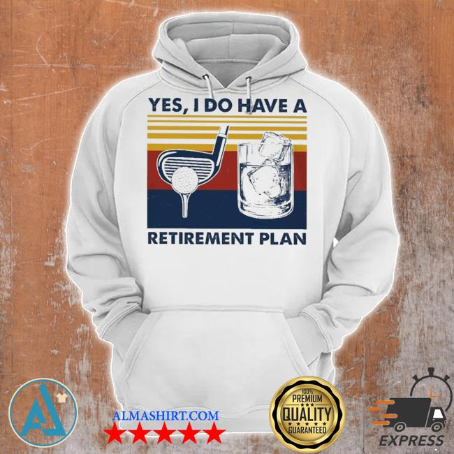 Golf yes I do have a retirement plan new 2021 s Unisex Hoodie
