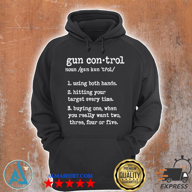 Gun control using both hands hitting your target every time print on back s Unisex Hoodie