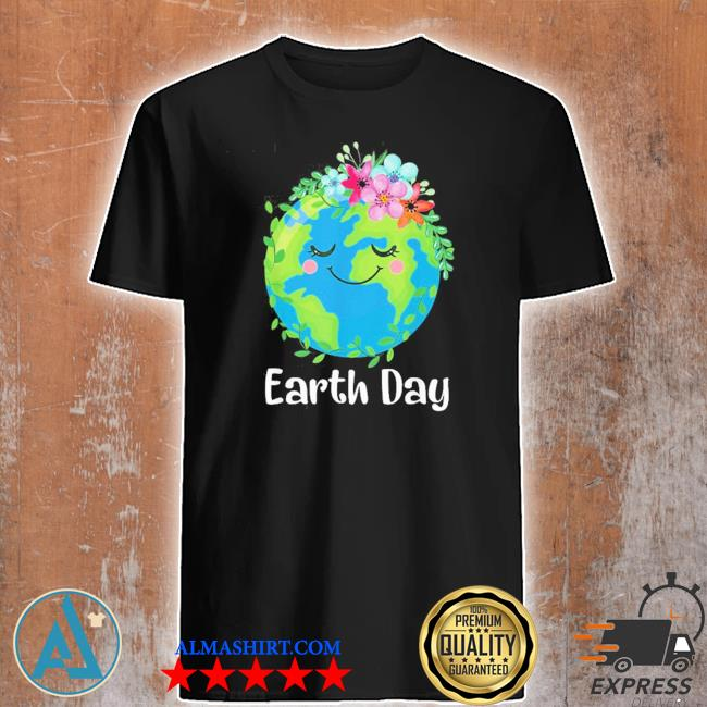 Happy earth day cute earth with floral earth day new 2021 shirt