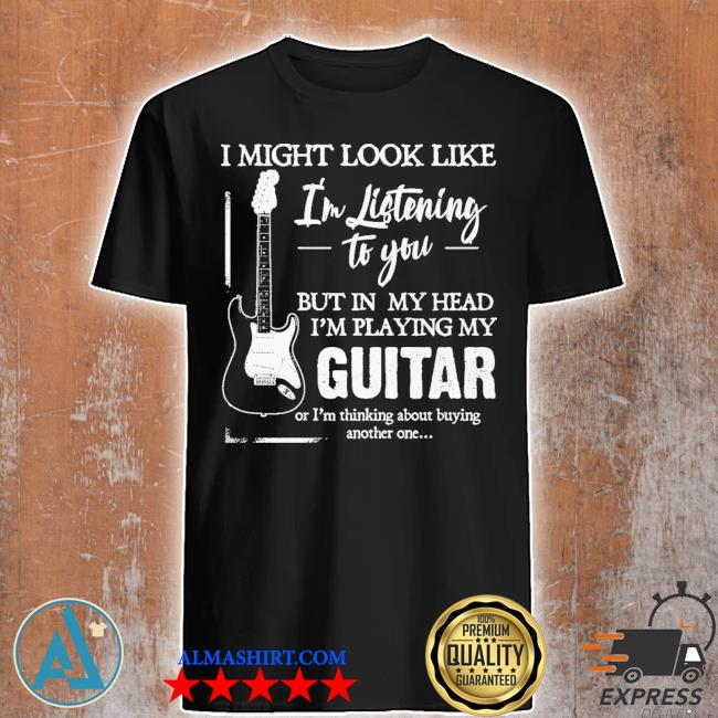 In my head I'm playing shirt
