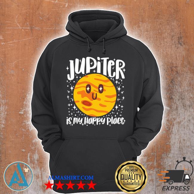 Jupiter is my happy place s Unisex Hoodie