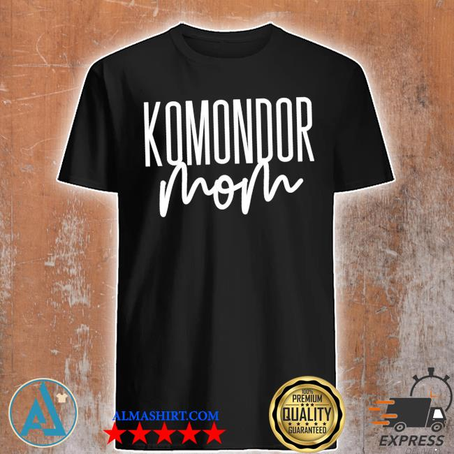 Komondor mom cute dog mama new 2021 shirt