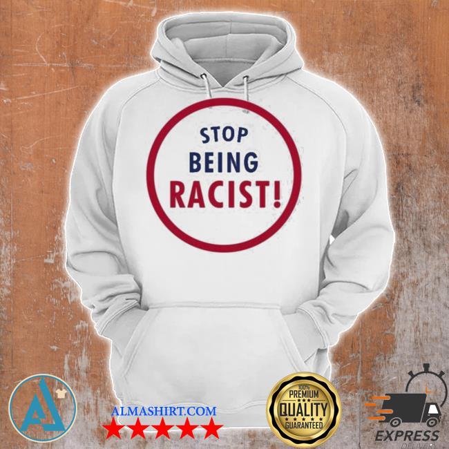 Marcus stroman stop being racist new 2021 s Unisex Hoodie