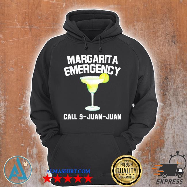 Margarita emergency mexican fiesta funny cinco de mayo s Unisex Hoodie