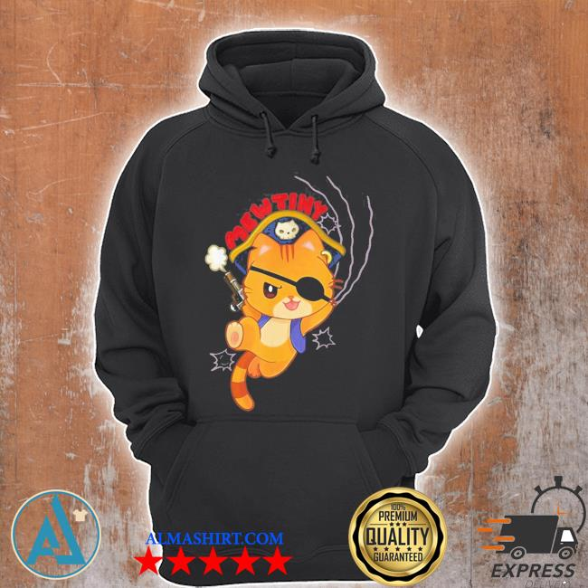 Mutiny a pirate cat mutiny new 2021 s Unisex Hoodie
