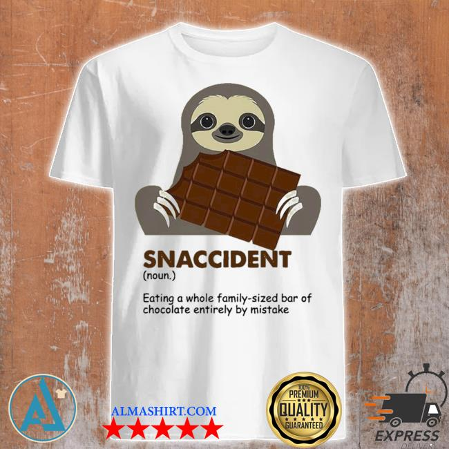 Snaccident eating a whole family sized bar of chocolate entirely by mistake new shirt