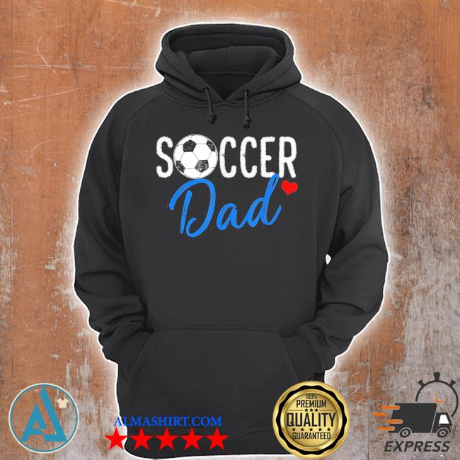 Soccer dad funny sports dad father's day s Unisex Hoodie