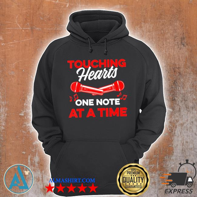 Touching hearts one note at a time for music teacher new 2021 s Unisex Hoodie