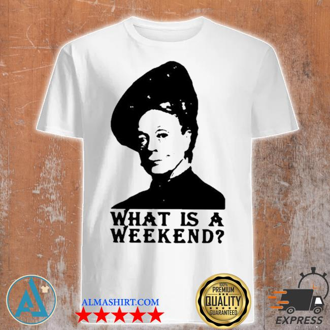 Violet Crawley What Is A Weekend new 2021