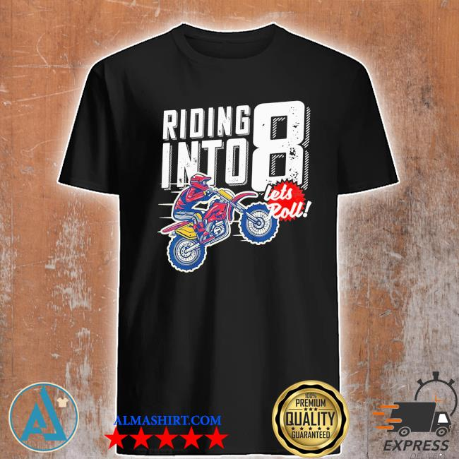 Youth 8th birthday motocross dirt bike birthday riding into 8 new 2021 shirt