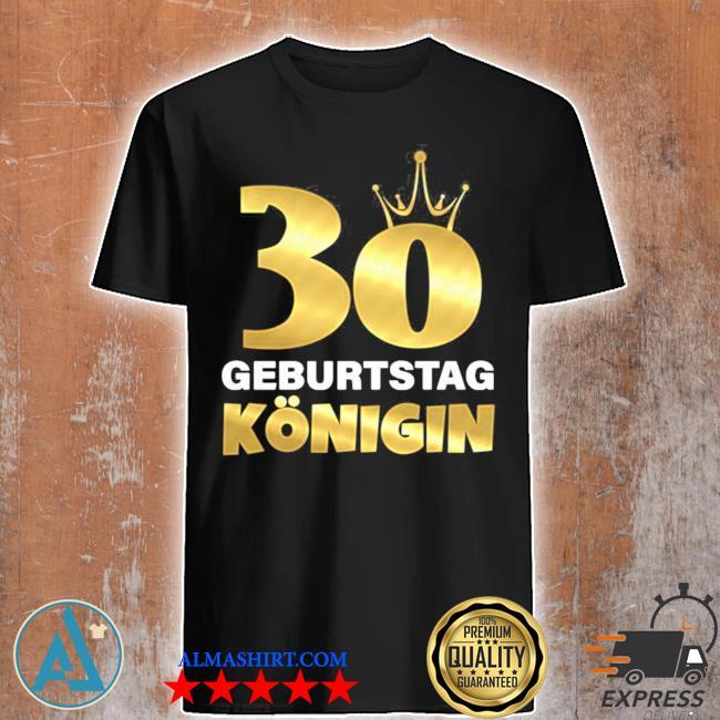 30 geburtstag königin 1991 geb. cooles 30 shirt