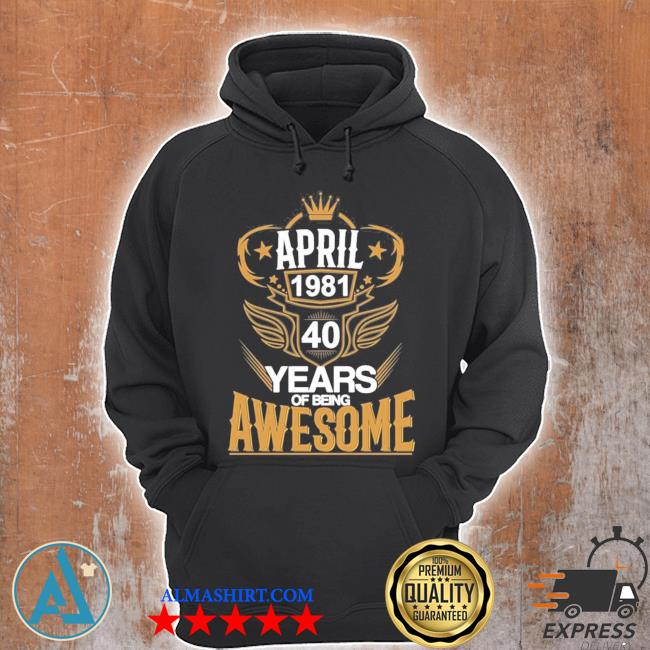 40th birthday fun born 1981 new 2021 s Unisex Hoodie