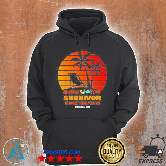 Another school year survivor principal 2021 longest year vintage sunset beach s Unisex Hoodie