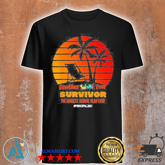 Another school year survivor principal 2021 longest year vintage sunset beach shirt