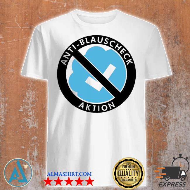 Antiblue actions shirt