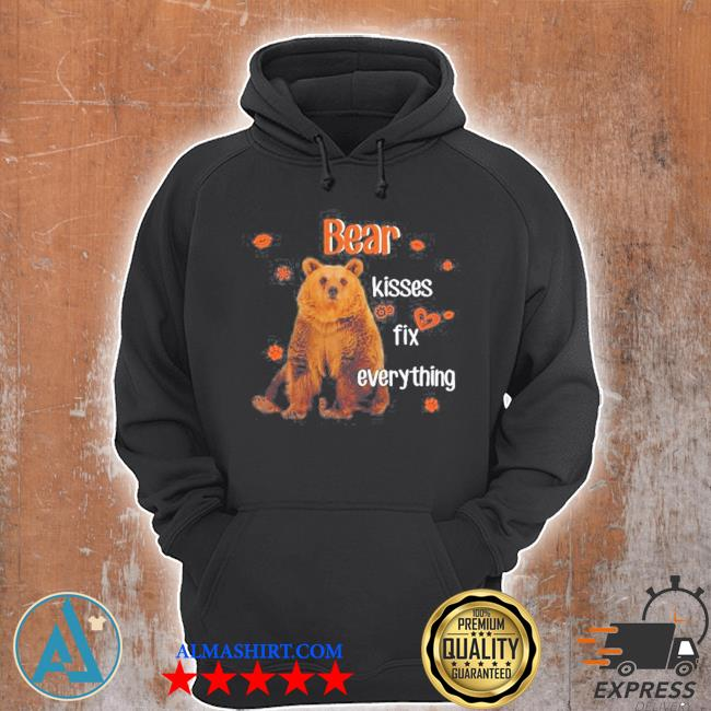 Bear kisses fix everything for animal lover s Unisex Hoodie
