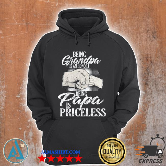 Being grandpa is an honor being papa is priceless father's day classic s Unisex Hoodie