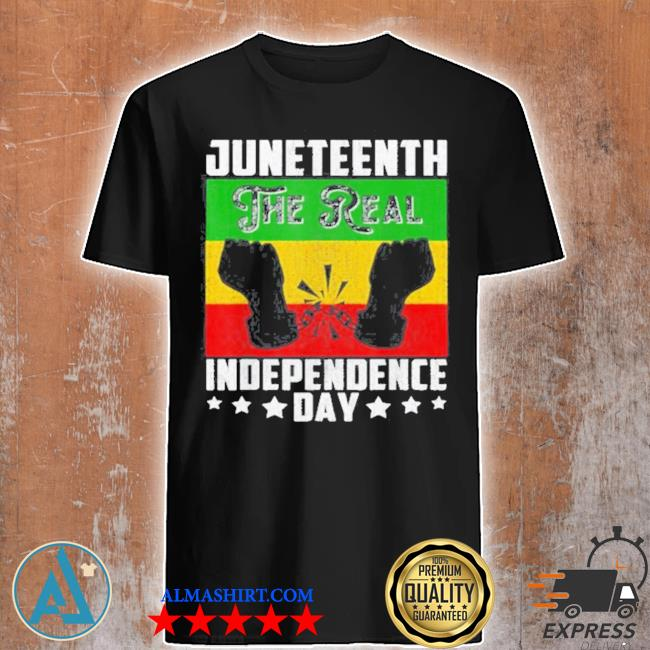Black freedom juneteenththe real independence freedom day shirt