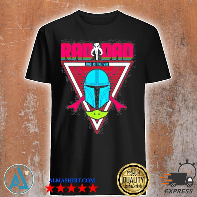 Boba fett red dad this is the way shirt