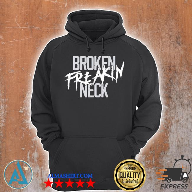 Broken freakin neck super soft jersey s Unisex Hoodie