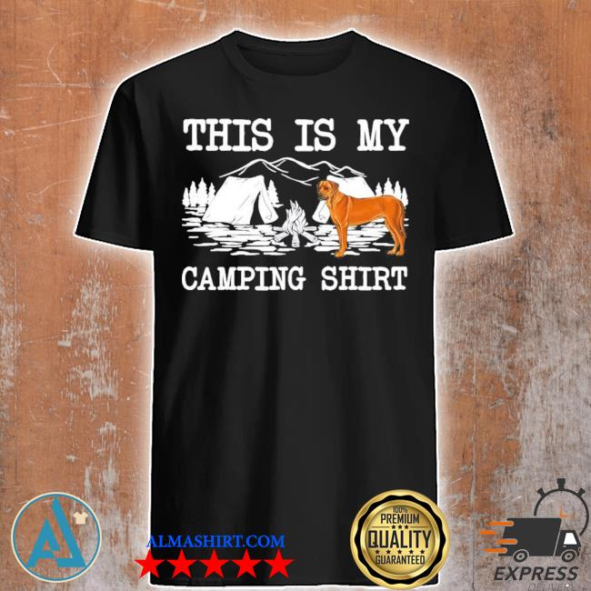 Campfire rhodesian ridgeback dog this is my camping new 2021 shirt