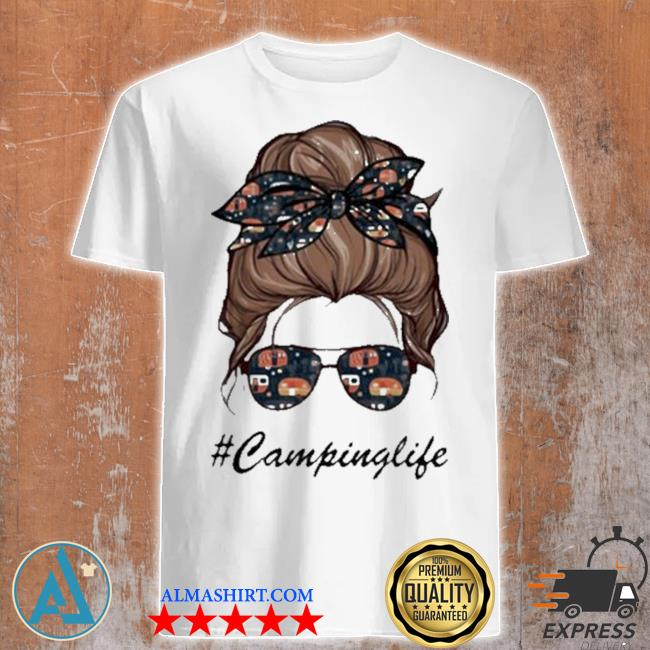 Camping life girl shirt