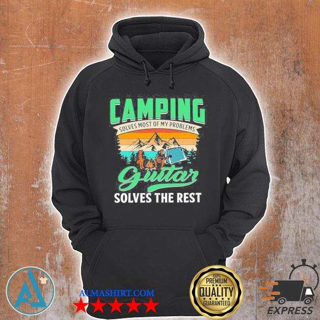 Camping solves most of my problems guitar solves the rest vintage retro s Unisex Hoodie