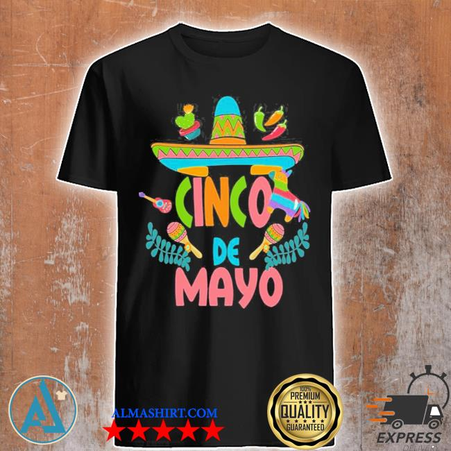 Cinco de mayo fiesta design camisa 5 de mayo viva Mexico new 2021 shirt
