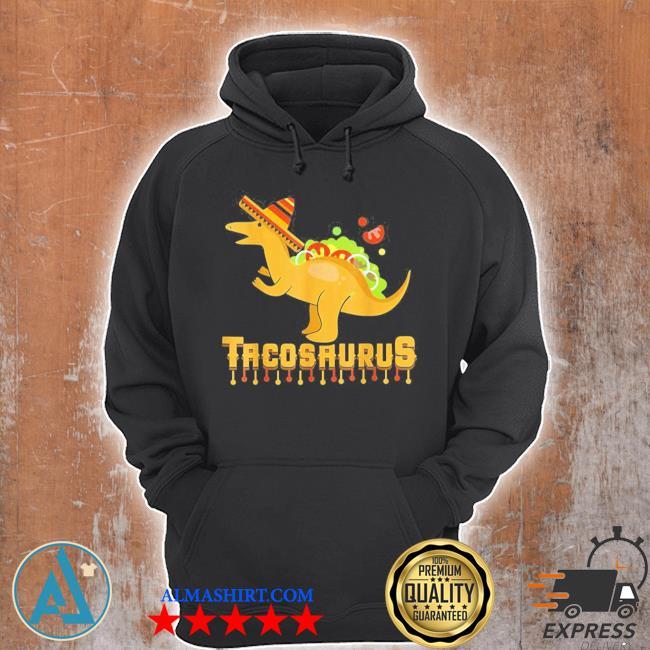 Cinco de mayo tacosaurus tacos dinosaur kids new 2021 s Unisex Hoodie