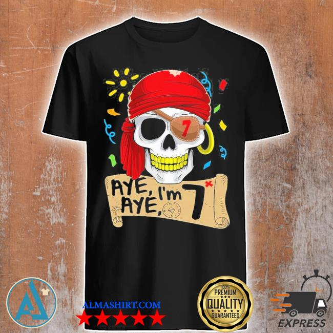 Cool pirate 7 years old birthday shirt