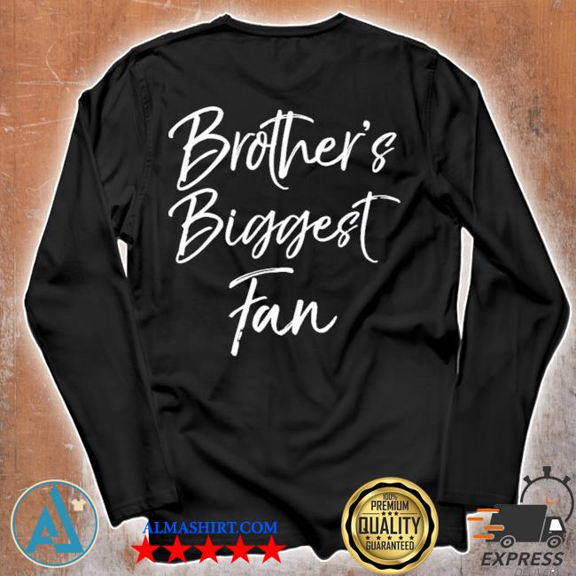Cute soccer sister gift sibling brothers biggest fan new 2021 s Unisex longsleeve