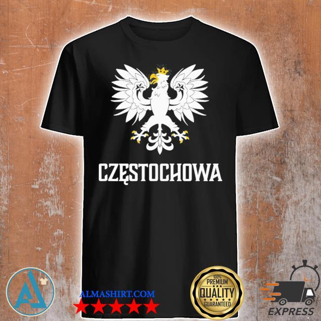 Czestochowa Poland polish polska new 2021 shirt