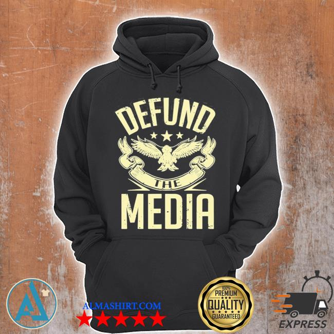 Defund the media no to fake news protest propaganda s Unisex Hoodie