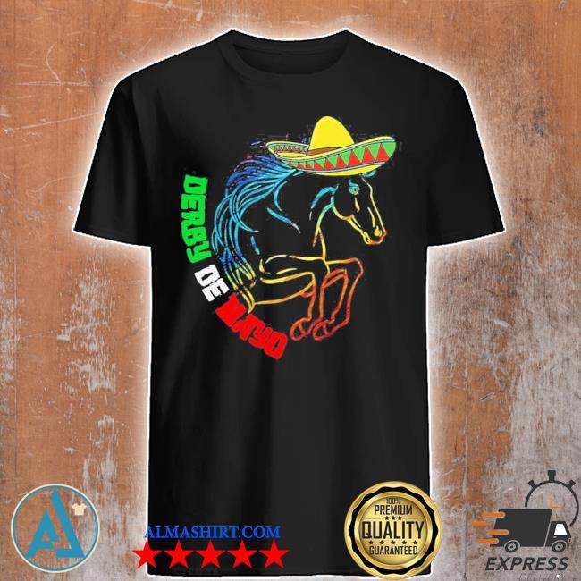 Derby de mayo Kentucky horse race Mexico new 2021 shirt