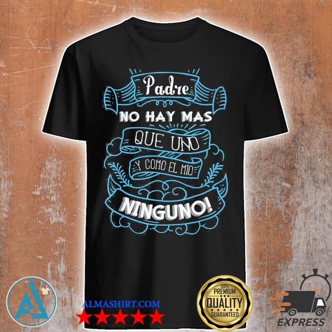 Dia del padre camisa para dia de padres fathers day us 2021 shirt