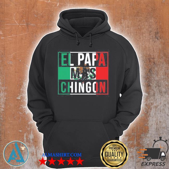 El papa mas chingon s Unisex Hoodie