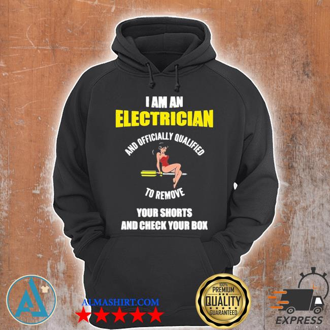 Electrician remove shorts check box engineer gif s Unisex Hoodie