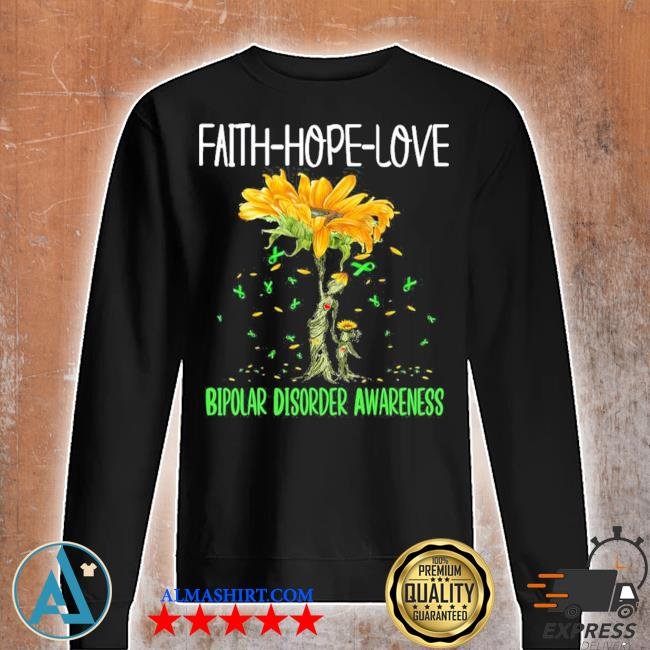 Faith hope love bipolar disorder awareness new 2021 s Unisex sweatshirt