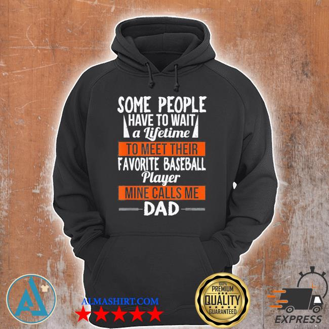 Favorite baseball player calls me dad shirts fathers day classic s Unisex Hoodie